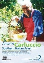 Antonio Carluccio Southern Italian Feast 2 - Siciliã« & Pugliã«