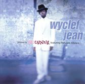 Wyclef Jean Presents The Carni