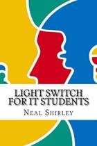 Light Switch for It Students
