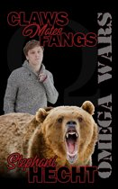 Claws Mates Fangs (The Omega Wars Book One)