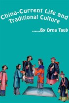 chinese current life and traditional culture