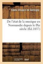 de l' tat de la Musique En Normandie Depuis Le Ixe Si cle