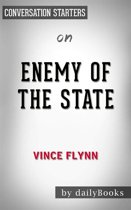 Enemy of the State (A Mitch Rapp Novel): by Vince Flynn | Conversation Starters
