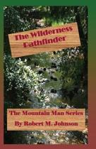 The Wilderness Pathfinder