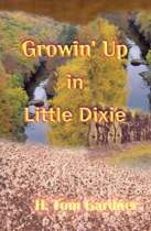 Growin' Up in Little Dixie