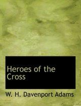 Heroes of the Cross