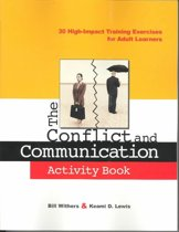 The Conflict and Communication Activity Book