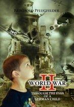 World War II Through the Eyes of a German Child