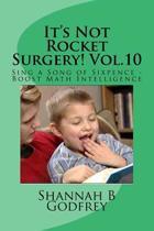 It's Not Rocket Surgery! Vol.10