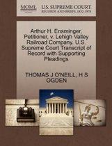 Boekomslag van 'Arthur H. Ensminger, Petitioner, V. Lehigh Valley Railroad Company. U.S. Supreme Court Transcript of Record with Supporting Pleadings'