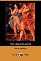 The Created Legend (Dodo Press)