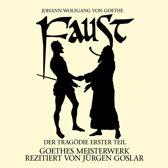Goethe: Faust. Der Tragoedie E