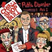 Public Disorder; Act 1