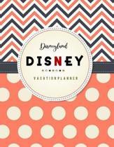 Disneyland Vacation Planner