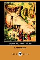 Mother Goose in Prose (Dodo Press)