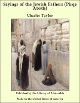 Sayings of the Jewish Fathers (Pirqe Aboth)