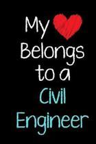 My Heart Belongs to a Civil Engineer