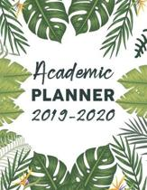Academic Planner 2019-2020: Cute Tropical Palm Leaves Students And Teachers Daily, Weekly & Monthly Planner to Track Grades and Class Assignments