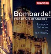 Bombarde! - French Organ Classics / Ian Tracey
