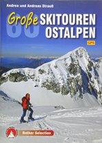 60 Große Skitouren der Ostalpen Rother