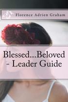 Blessed...Beloved - Leader Guide