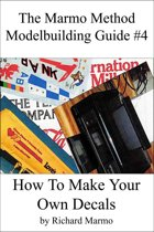 The Marmo Method Modelbuilding Guide #4: How To Make Your Own Decals