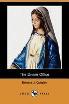 The Divine Office (Dodo Press)