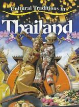 Cultural Traditions in Thailand - Cultural Traditions in My World