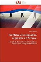 Fronti�re Et Int�gration R�gionale En Afrique