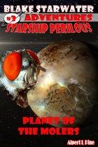 Planet of the Molers (Starship Perilous Adventure #3)