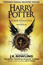 Harry Potter in otrok prekletstva Prvi in drugi del (Posebna izdaja delovne verzije)
