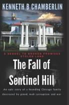 The Fall of Sentinel Hill