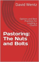 Pastoring: The Nuts and Bolts