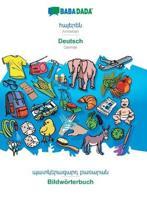 Babadada, Armenian (In Armenian Script) - Deutsch, Visual Dictionary (In Armenian Script) - Bildwoerterbuch