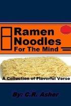 Ramen Noodles for the Mind