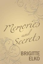 Memories and Secrets