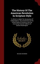 The History of the American Revolution in Scripture Style
