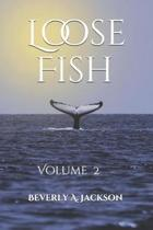 Loose Fish