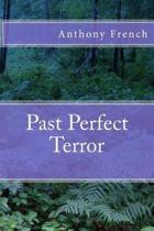 Past Perfect Terror