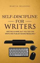 Self-Discipline for Writers