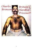 Britain's Hardest Prisoner!