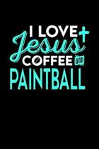 I Love Jesus Coffee and Paintball
