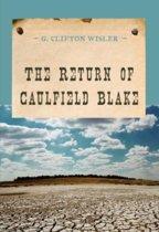 The Return of Caulfield Blake
