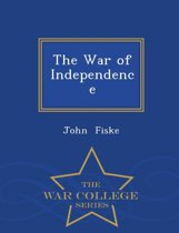 The War of Independence - War College Series