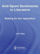 Anti-Sport Sentiments in Literature