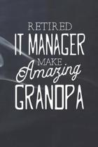 Retired It Manager Make Amazing Grandpa: Family life Grandpa Dad Men love marriage friendship parenting wedding divorce Memory dating Journal Blank Li