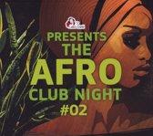 Afro Club Night 2
