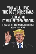 You Will Have the Best Christmas