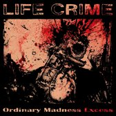 Ordinary Madness Excess