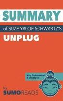 Summary of Suze Yalof Schwartz's Unplug